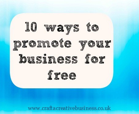 Promote Your Business For Free Top Top 10 Ways