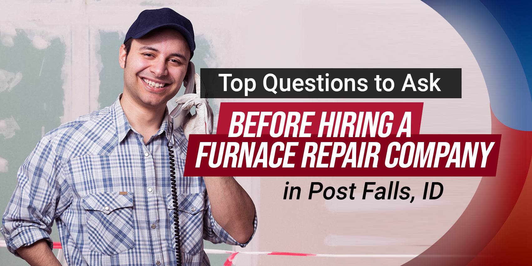 Top Questions to Ask Before Hiring a Furnace Repair Company